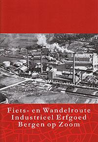 Voorzijde van de brochure Fiets- en Wandelroute Industrieel Erfgoed Bergen op Zoom